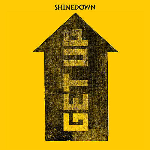Get Up by Shinedown