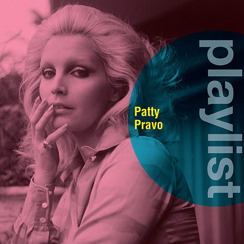 Playlist: Patty Pravo de Patty Pravo