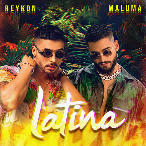 Latina (feat. Maluma) by Reykon