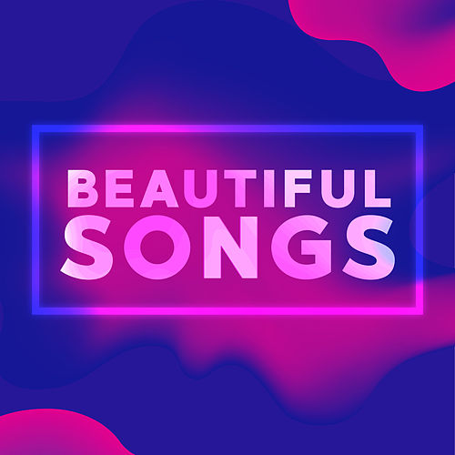 Beautiful Songs by Various Artists