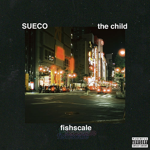 Fishscale von Sueco the Child