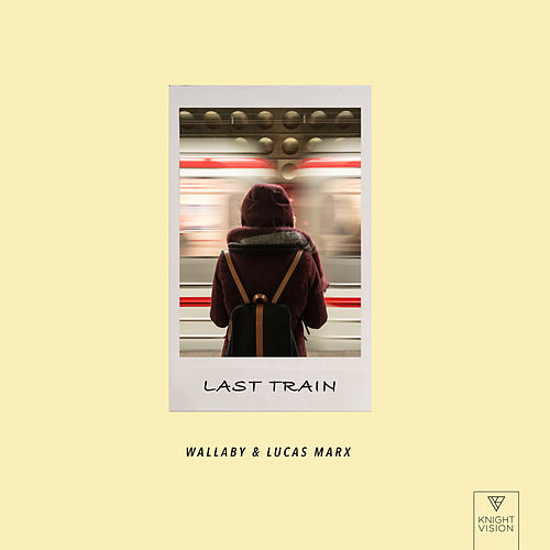 Last Train by Wallaby