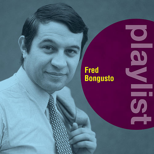 Playlist: Fred Bongusto de Fred Bongusto