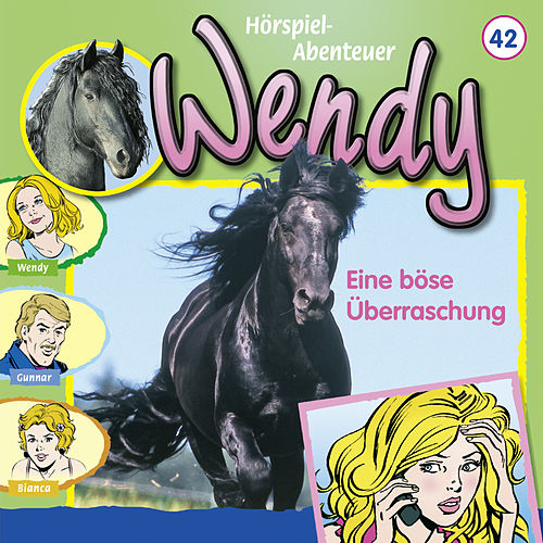 Folge 42: Eine böse Überraschung von Wendy