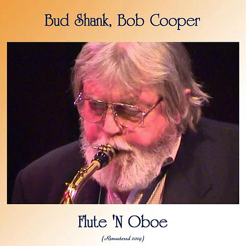 Flute 'N Oboe (Remastered 2019) by Bud Shank