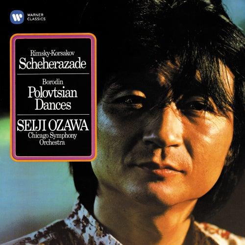 Rimsky-Korsakov: Scheherazade - Borodin: Polovtsian Dances by Seiji Ozawa