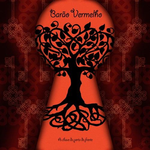 A chave da porta da frente (Remixes) de Barão Vermelho