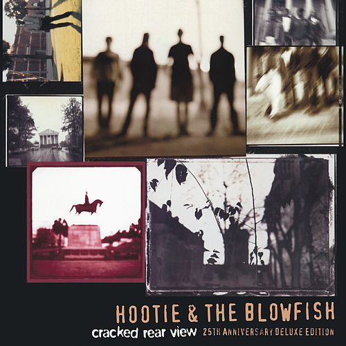 Cracked Rear View (25th Anniversary Deluxe Edition) von Hootie & the Blowfish