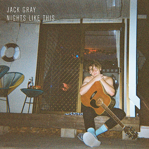 Nights Like This by Jack Gray