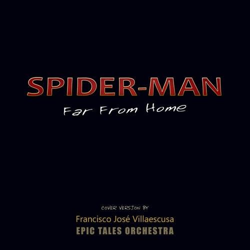 Spider-Man: Far from Home de Francisco José Villaescusa