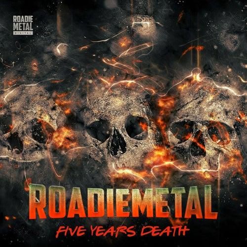 Roadie Metal - Five Years Death de Various Artists