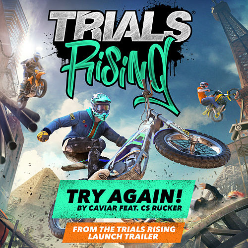 Try Again (Trials Rising Game Launch Trailer Song) de Caviar