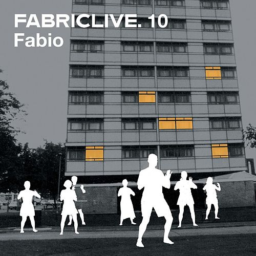 FABRICLIVE 10: Fabio (DJ Mix) von Various Artists