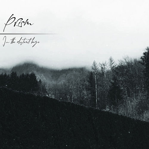 In The Distant Haze by Prism