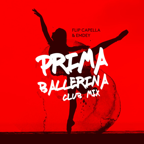 Prima Ballerina (Club Mix) de Flip Capella