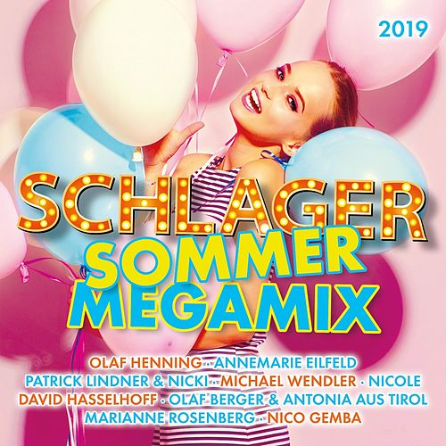 Schlager Sommer Megamix 2019 by Various Artists