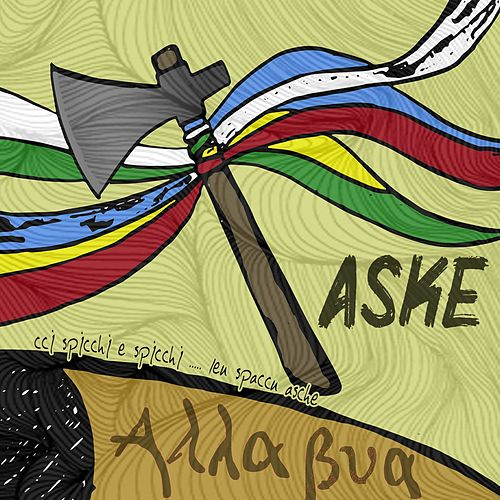 Aske by Alla Bua