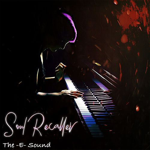 The E Sound - Soul Recaller von JunLIB