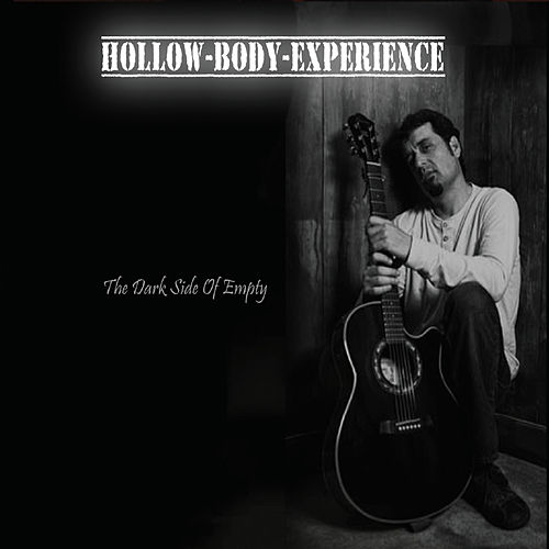 The Dark Side of Empty by Hollow Body Experience