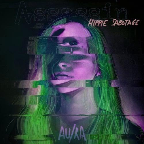 Assassin (Hippie Sabotage Remix) di Au/Ra