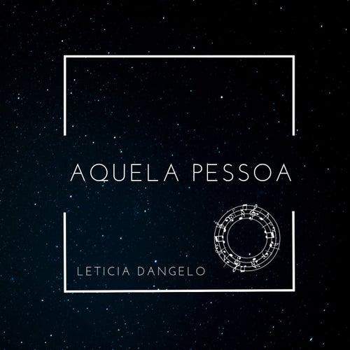 Aquela Pessoa (Cover) von Letícia Dangelo