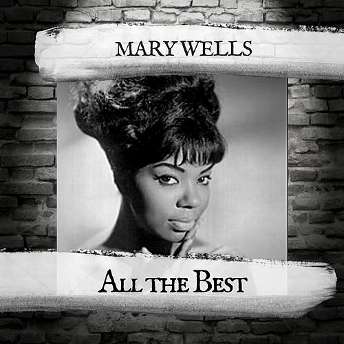 All the Best de Mary Wells