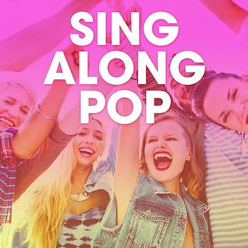 Sing Along Pop by Various Artists