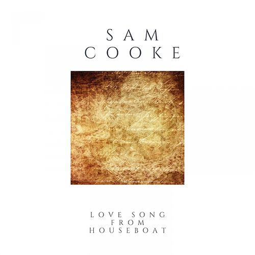 Love Song from Houseboat de Sam Cooke