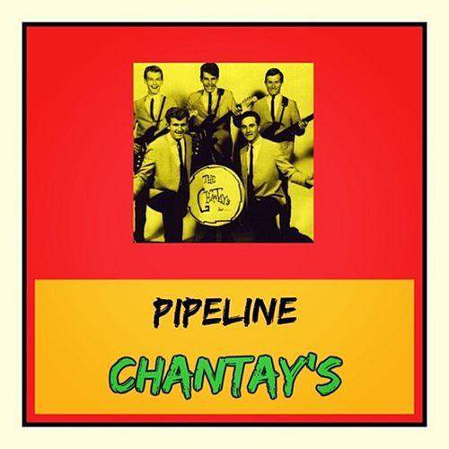 Pipeline by The Chantays