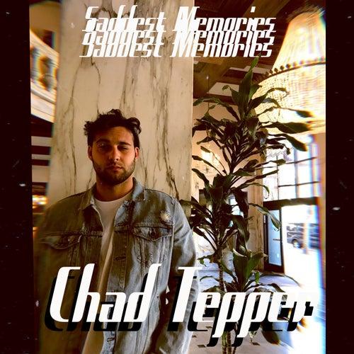 Saddest Memories by Chad Tepper