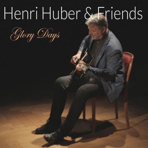 Glory Days de Henri Huber