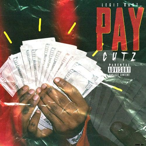 Pay Cutz von Legit Barz