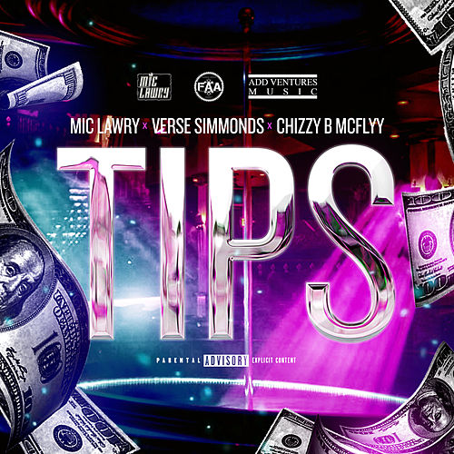 Tips (feat. Verse Simmonds & Chizzy B McFlyy) by Mic Lawry