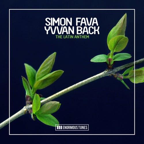 The Latin Anthem by Simon Fava