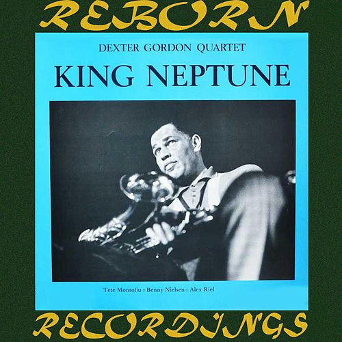 King Neptune (HD Remastered) fra Dexter Gordon