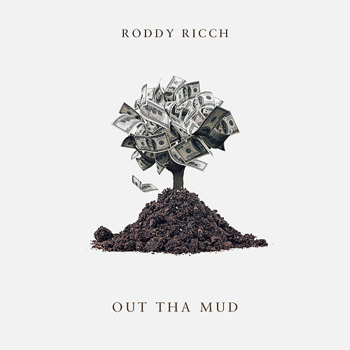 Out Tha Mud von Roddy Ricch
