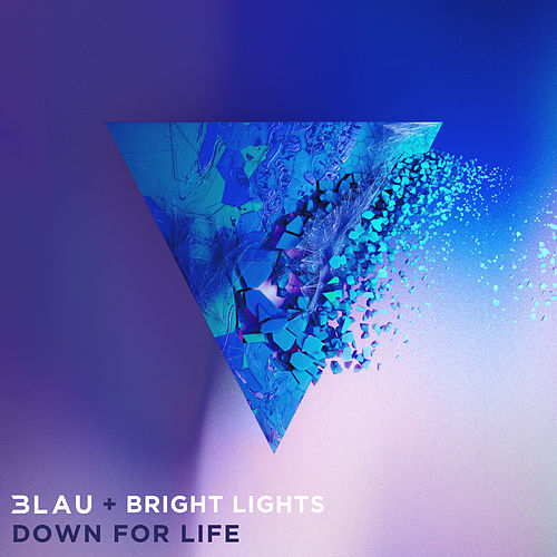 Down For Life von 3LAU