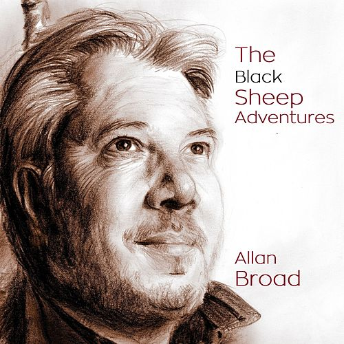 The Black Sheep Adventures by Allan Broad
