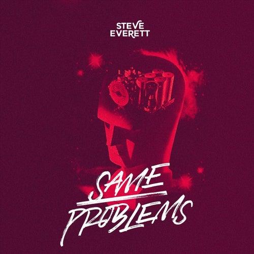 Same Problems by Steve Everett