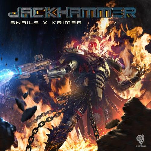 Jackhammer by Snails