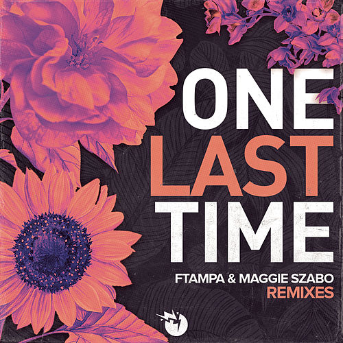 One Last Time (Remixes) de FTampa
