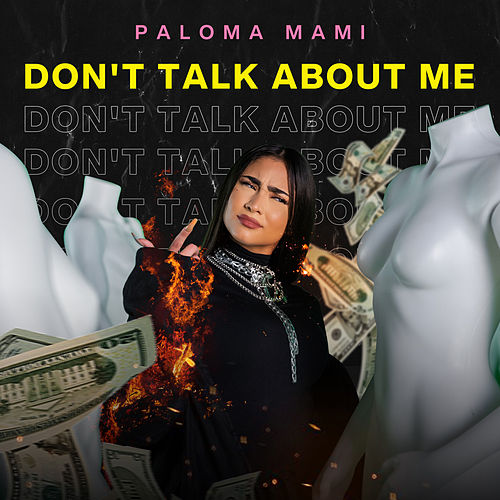 Don't Talk About Me de Paloma Mami