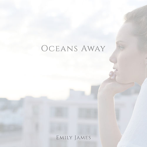 Oceans Away de Emily James