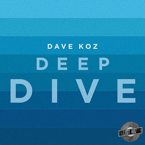 Deep Dive by Dave Koz