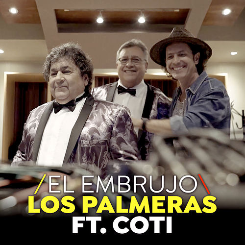 El Embrujo (Single) de Los Palmeras