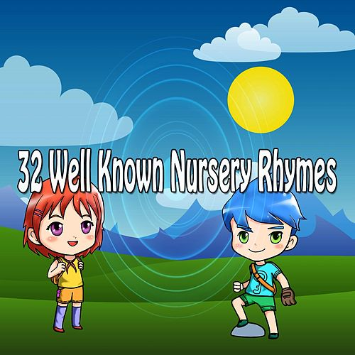 32 Well Known Nursery Rhymes de Canciones Infantiles