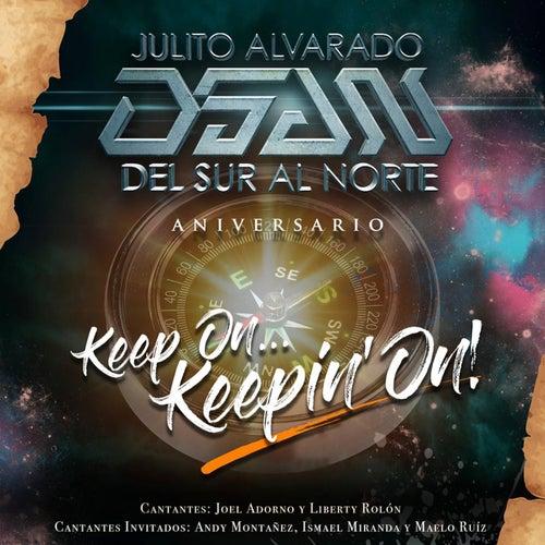 Aniversario (Keep On Keepin' On) de Julito Alvarado Del Sur al Norte