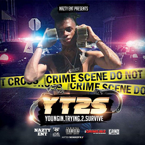 Y.T.2.S.: Youngin' Tryin' 2 Survive by ChuCy