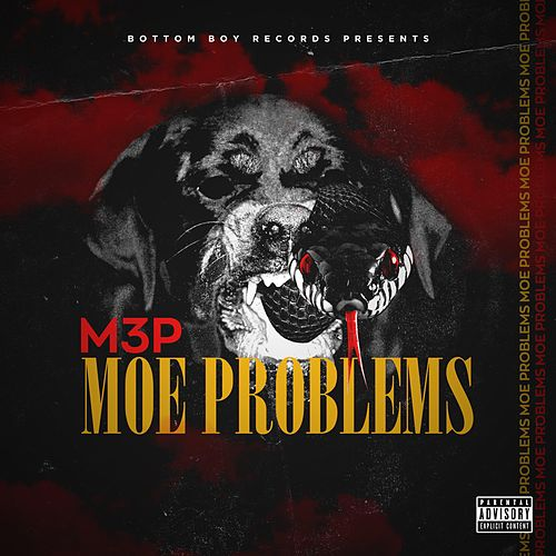 Moe Problems von M.3.P
