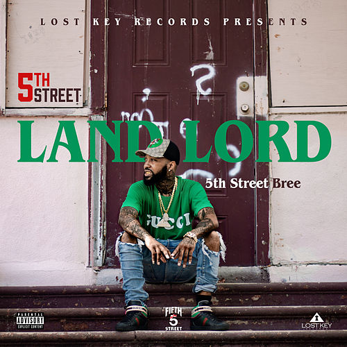 5th Street Landlord von 5th Street Bree